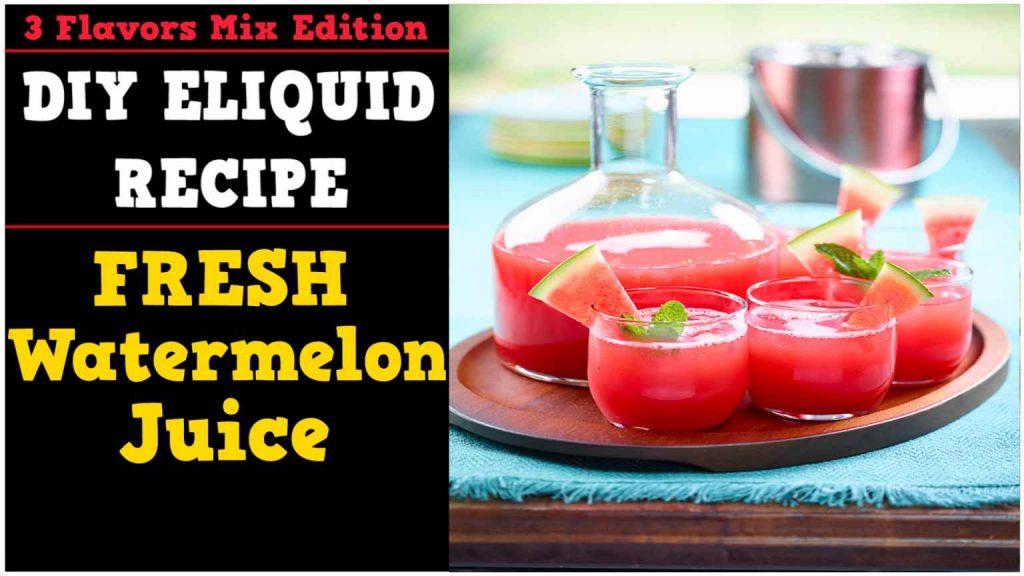 3 Flavors Mix #02 – Fresh Watermelon Juice [Simple Full